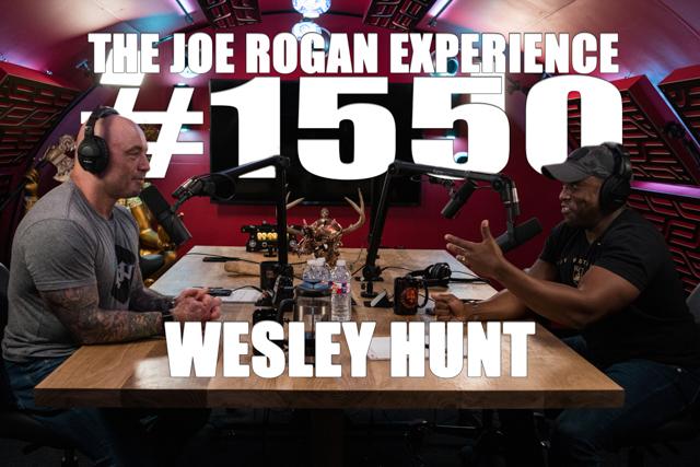 Joe Rogan Experience - Wesley Hunt