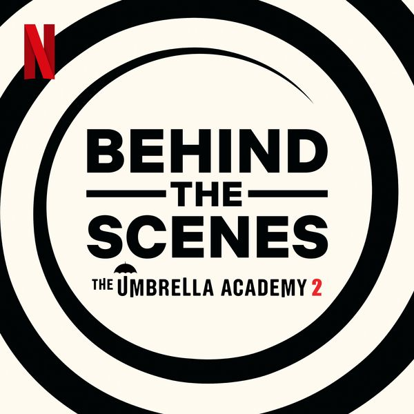 Umbrella Academy Behind The Scenes Podcast