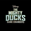 The Might Ducks Game Changers - Disney+ March 2021